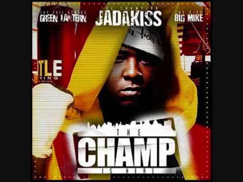 Jadakiss - The Champ Is Here (Produced By Green Lantern)